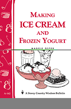 Making ice cream and frozen yogurt