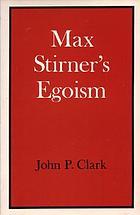 Max Stirner's egoism