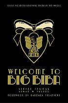 Welcome to Big Biba : inside the most beautiful store in the world