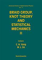 Braid group, knot theory, and statistical mechanics