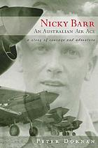 Nicky Barr, an Australian air ace : a story of courage and adventure