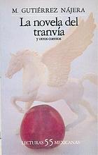 La novela del tranvía : y otros cuentos