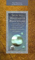Selected writings of Baháʹuʹlláh