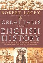 Great tales from English history. Joan of Arc, the princes in the Tower, Bloody Mary, Oliver Cromwell, Sir Isaac Newton, and more