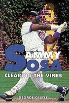 Sammy Sosa : clearing the vines