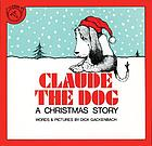 Claude the dog : a Christmas story