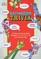 Bathroom trivia