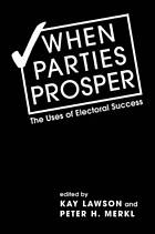 When parties prosper : the uses of electoral success