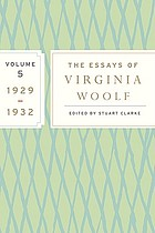 The essays of Virginia Woolf : volume 5: 1929-1932