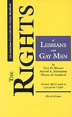 The rights of lesbians and gay men the basic ACLU guide to a gay person's rights
