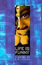 Life is funny : a novel