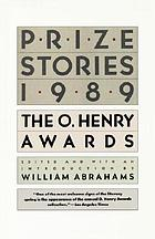 Prize stories 1989 : the O. Henry awards