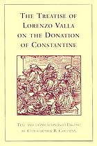 The treatise of Lorenzo Valla on the Donation of Constantine, text and translation into English
