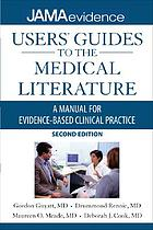 JAMA's users' guides to the medical literature : a manual for evidence-based clinical practice