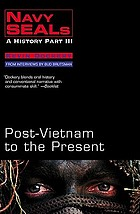 Navy Seals : a history part III : Post-Vietnam to the present