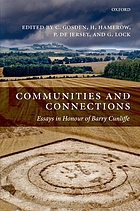 Communities and connections essays in honour of Barry Cunliffe
