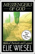Messengers of God : Biblical portraits and legends