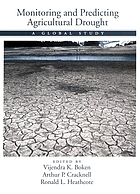 Monitoring and predicting agricultural drought a global study