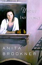 Undue influence : a novel