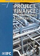 Project finance in developing countries