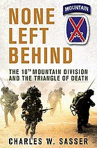 None left behind : the 10th Mountain Division and the triangle of death