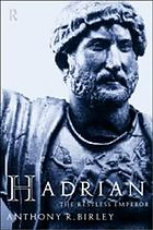 Hadrian : the restless emperor