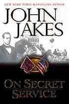 On secret service : a novel