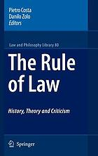 The rule of law : history, theory and criticism