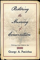Restoring the meaning of conservatism : writings from Modern Age