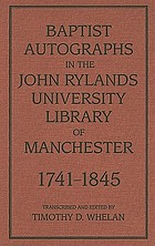 Baptist autographs in the John Rylands University Library of Manchester, 1741-1845
