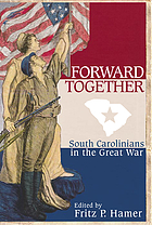 Forward together : South Carolinians in the Great War