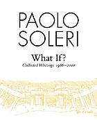 What if? : collected writings 1986-2000