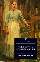 Tess of the d'Urbervilles : an authoritative text ; Hardy and the novel ; criticism