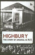 Highbury : the story of Arsenal in N.5