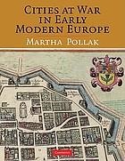 The city at war in early modern Europe