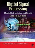 Digital signal processing : a practical guide for engineers and scientists