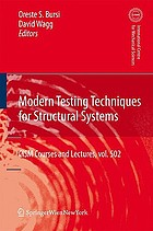 Modern testing techniques for structural systems : dynamics and control