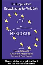 The European Union, MERCOSUL, and the new world order