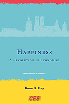 Happiness : a revolution in economics