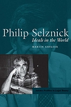 Philip Selznick : ideals in the world