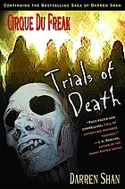 Cirque du Freak : trials of death.