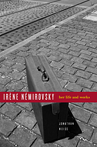 Irène Némirovsky : her life and works