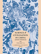 Science and civilisation in China. 6:6 : Biology and biological technology. Medicine. By Joseph Needham, Lu Gwei-Djen and Nathan Sivin