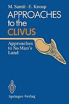 Approaches to the clivus : approaches to no man's land
