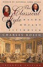 The classical style : Haydn, Mozart, Beethooven