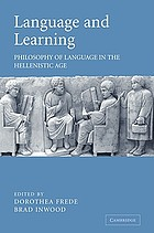 Language and learning : philosophy of language in the Hellenistic Age