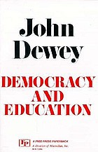 Democracy and education : an introduction to the philosophy of education.
