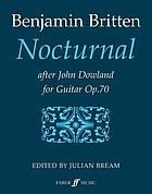 Nocturnal after John Dowland : for guitar, op. 70