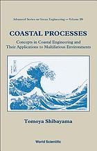 Coastal processes : concepts in coastal engineering and their applications to multifarious environments