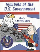Symbols of the U.S. government : Ben's activity book.